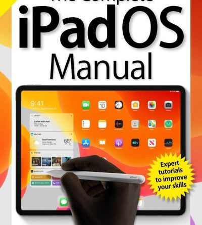 The Complete iPad Pro Manual - 2019