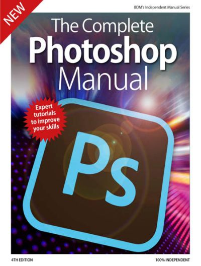 The Complete Photoshop Manual - 4th Edition