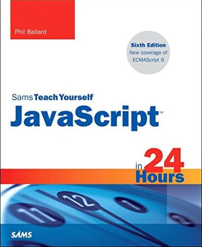JavaScript in 24 Hours - 6th Edition