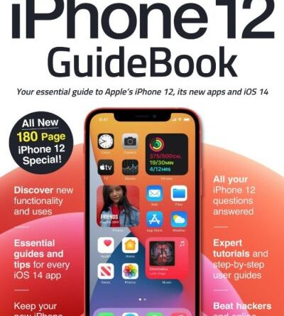 The Complete iPhone 12 Guidebook