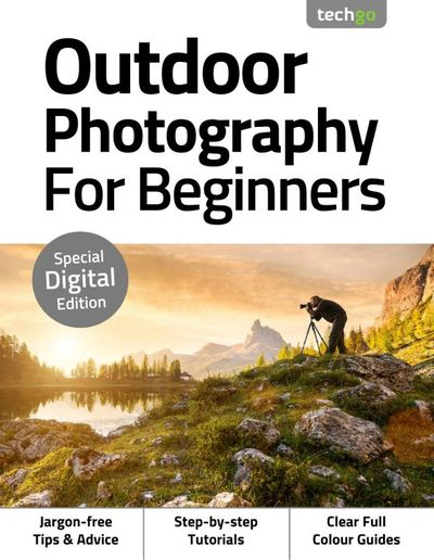 Outdoor Photography For Beginners – 3rd Edition 2020