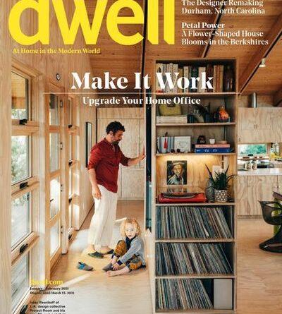 Dwell – January / February 2021