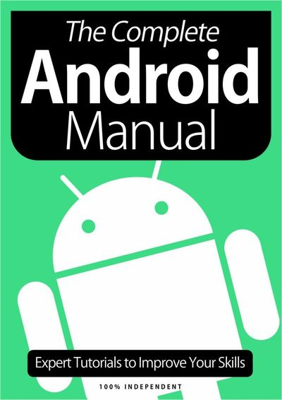 The Complete Android Manual – January 2021