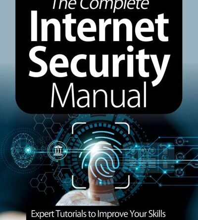 The Complete Internet Security Manual - January 2021