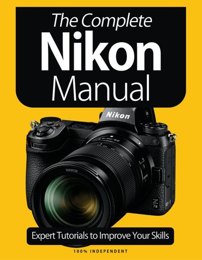 The Complete Nikon Manual – January 2021