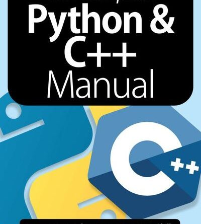 The Complete Python & C++ Manual - January 2021