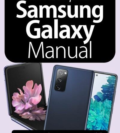 The Complete Samsung Galaxy Manual - January 2021