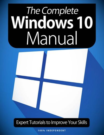 The Complete Windows 10 Manual – January 2021