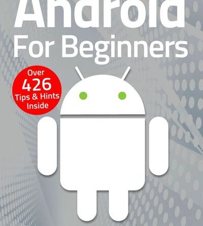 Android For Beginners - February 2021