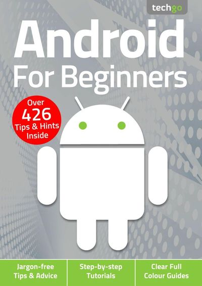 Android For Beginners – February 2021
