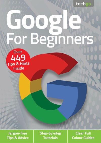 Google For Beginners – February 2021