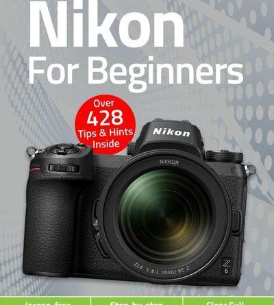 Nikon For Beginners - February 2021