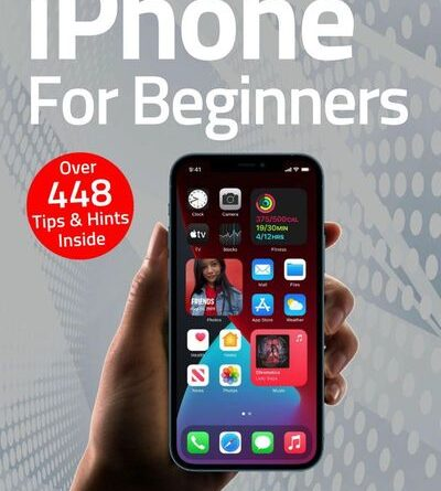 iPhone For Beginners - February 2021