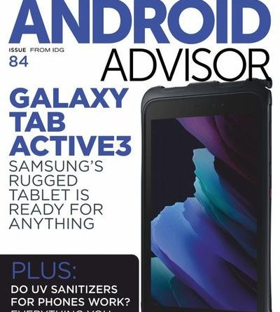 Android Advisor – Issue 84 , 2021