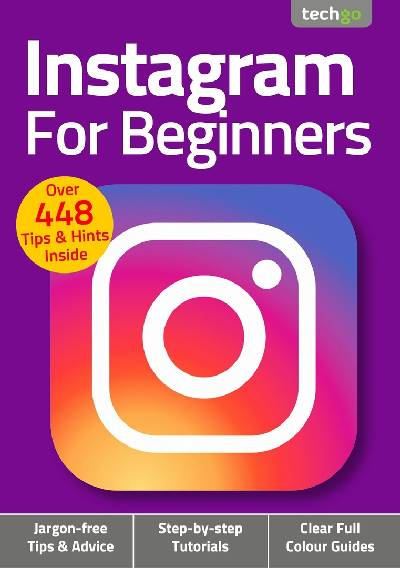 Instagram For Beginners – May 2021