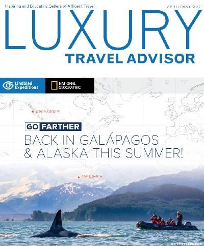 Luxury Travel Advisor - April / May 2021