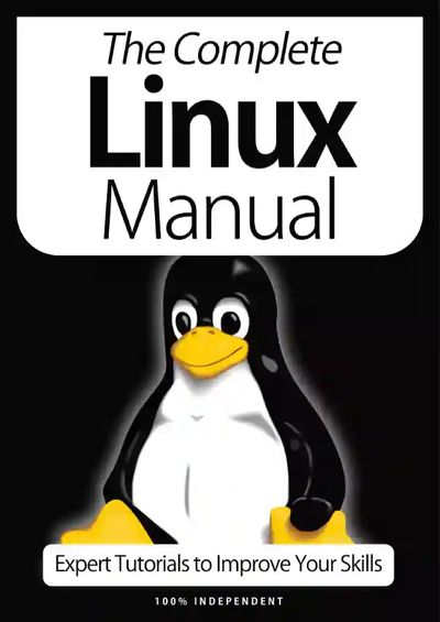 The Complete Linux Manual – 9th Edition 2021