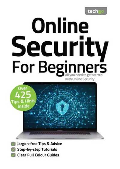 Online Security For Beginners – 7th Edition, 2021